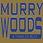 Murry Woods & Tangled Blue Murry Woods & Tangled Blue I