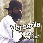 Versatile Ghetto Prophet