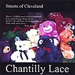 Chantilly Lace Streets Of Cleveland