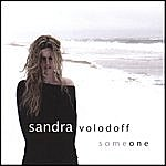 Sandra Volodoff Someone