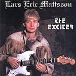 Lars Eric Mattsson The Exciter