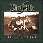 Kinfolk This Land