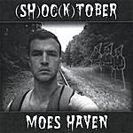 Moes Haven (Sh)Oc(K)Tober