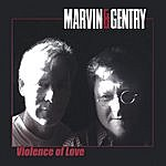 Marvin Violence Of Love