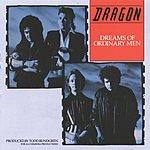 Dragon Dreams Of Ordinary Men