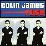Colin James Fuse