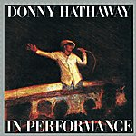 Donny Hathaway In Performance