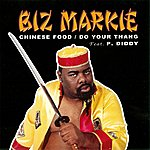 Biz Markie Chinese Food / Do Your Thang - Ep