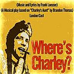 Original London Cast Where's Charley?