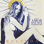 Belinda En El Amor Hay Que Perdonar (Regular Version)