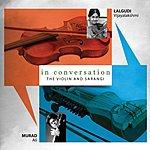 Lalgudi Vijayalakshmi In Conversation - Violin & Sarangi