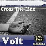 Volt Cross The Line