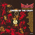 The Hellacopters Cream Of The Crap! Volume 1