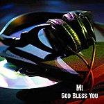Mi God Bless You - Single