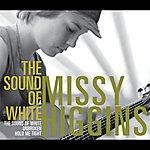 Missy Higgins The Sound Of White