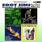 Zoot Sims Four Classic Albums (Stretching Out / Starring Zoot Sims / Down Home / The Jazz Soul Of Porgy And Bess) [Remastered]