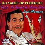 Luis Mariano Le Secret De Marco Polo - La Magie De L'opérette En 38 Volumes - Vol. 5/38
