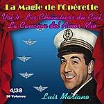 Luis Mariano Les Chevaliers Du Ciel, La Cancion Del Amor Mio - La Magie De L'opérette En 38 Volumes - Vol. 4/38