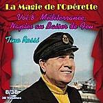 Tino Rossi Méditerranée, Naples Au Baiser De Feu - La Magie De L'opérette En 38 Volumes - Vol. 8/38