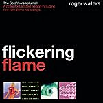 Roger Waters Flickering Flame - The Solo Years, Volume 1