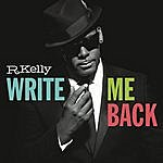 R. Kelly Write Me Back (Deluxe Version)