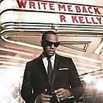R. Kelly Write Me Back