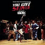 """O'Ryan B2k Presents """"You Got Served"""" Soundtrack"""