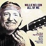 Willie Nelson All Of Me' - Willie Nelson Sings The Standards