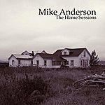 Mike Anderson The Home Sessions