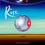 Rise Present