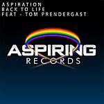 Aspiration Back To Life (Feat. Tom Prendergast)