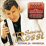 Semino Rossi Einmal Ja - Immer Ja (Tour Edition)