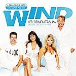 Wind Leb' Deinen Traum - Unsere Größten Hits (Set)