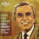 Rudolf Firkusny Dvorák: Piano Concerto; Overtures
