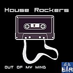 The House Rockers Out Of My Mind (Radio Edit)