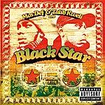 Black Star Mos Def & Talib Kweli Are Black Star (Explicit Version)