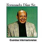 Fernando Diaz Jr. Cuerdas Internacionales