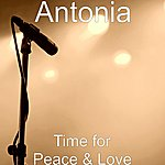 Antonia Time For Peace & Love