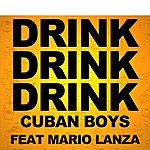 Cuban Boys Drink Drink Drink