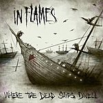 In Flames Where The Dead Ships Dwell - Ep