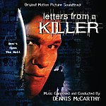 Dennis McCarthy Letters From A Killer - Original Motion Picture Soundtrack