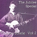 Tommy Steele The Jubilee Special Vol. 2