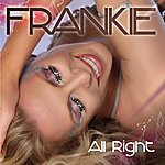 Frankie All Right - The Remixes