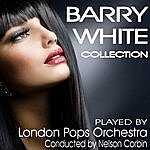 The London Pops Orchestra Barry White Collection - London Pops Orchestra