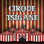 Circus Cirque Tsigane
