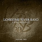 Lonesome River Band Chronology, Volume 2