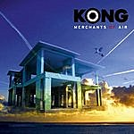 Kong Merchants Of Air