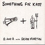 Something For Kate Q And A With Dean Martin