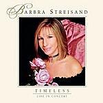 Barbra Streisand Timeless - Live In Concert