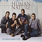 Human Nature When You Say You Love Me